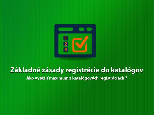Základné zásady registrácie do katalógov