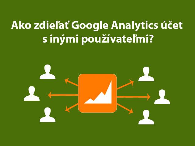 sprístupniť google analytics, zdieľať google analytics